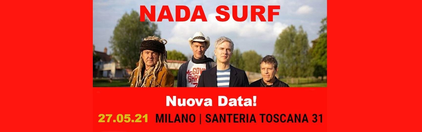 Nada Surf concert at Santeria Toscana 31 Milano 27/05/2021 biglietti tickets Mailticket | Notizie