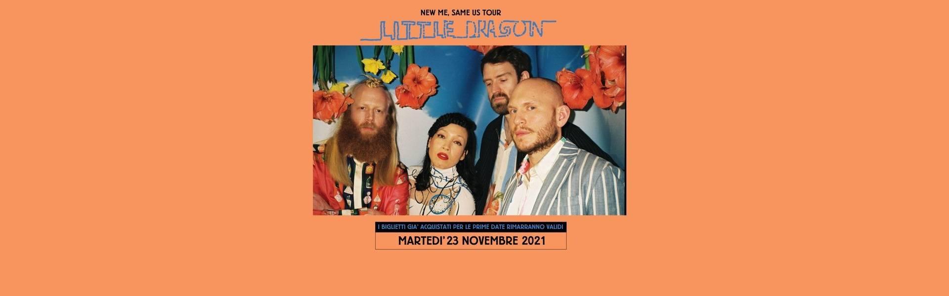 Little Dragon Concert at Santeria Toscana 31 Milano 23/11/2021 biglietti Mailticket tickets   Notizie