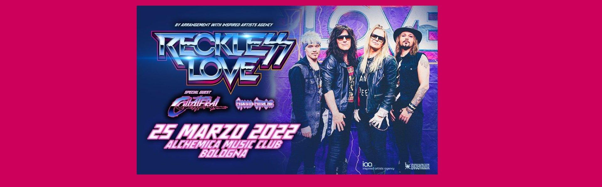 Reckless Love live Alchemica Bologna 25 marzo 2022 biglietti mailticket