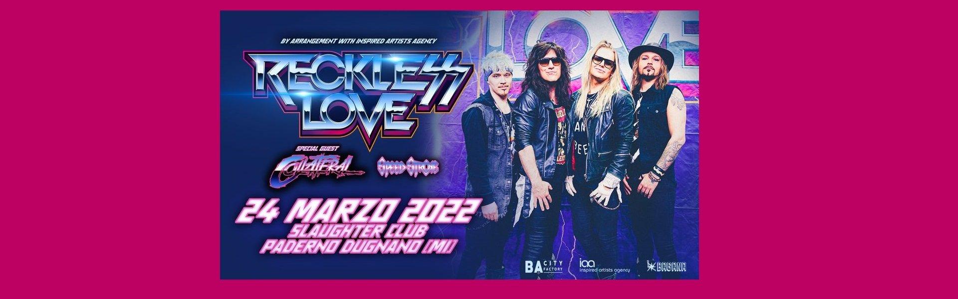 Reckless Love live a Slaughter Milano 24 marzo 2022 biglietti mailticket
