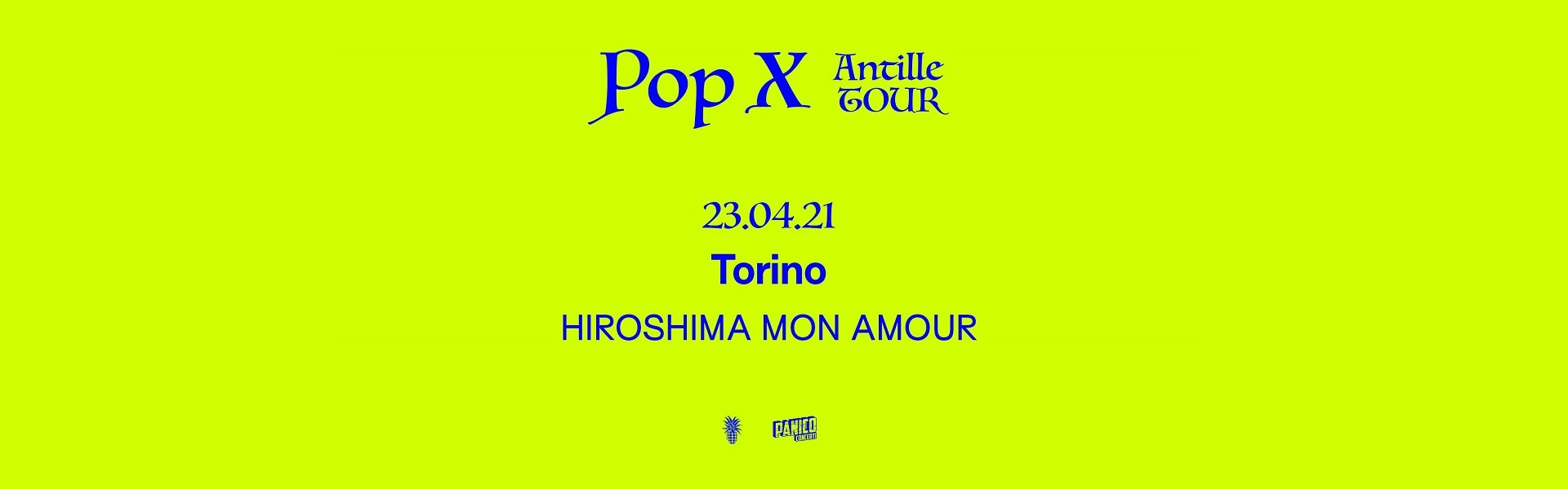 Pop_X_Biglietti_Hiroshima_Mon_Amour_Torino_23_04_2021