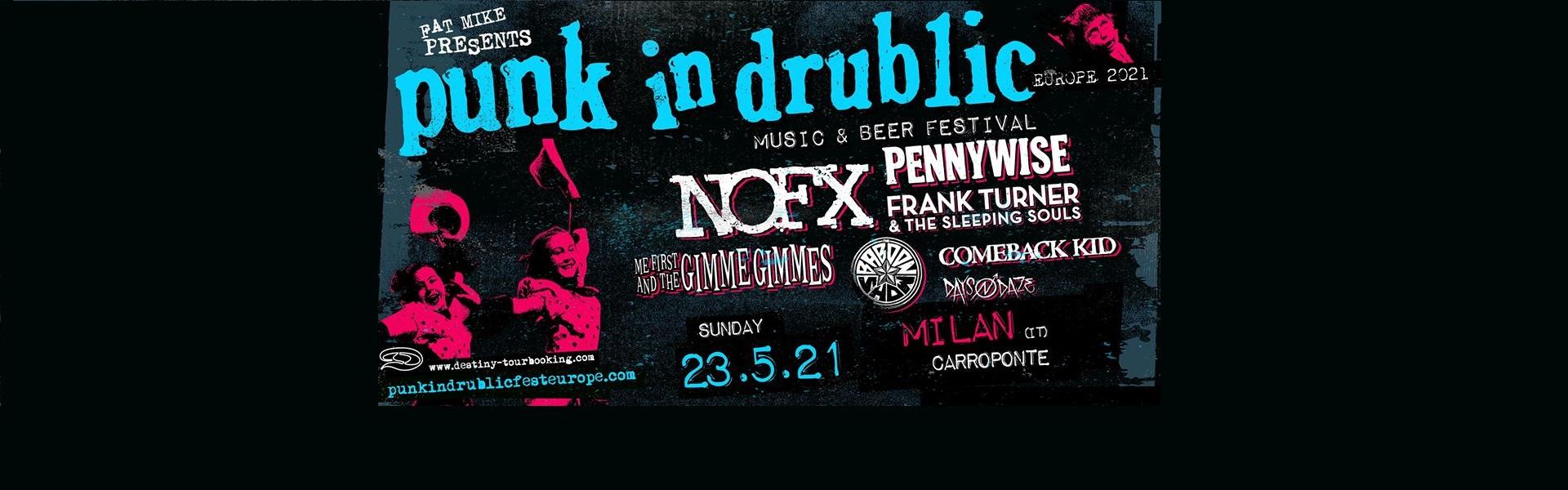 Punk in Drublic 23/05/2021 Carroponte Milano biglietti tickets nofx mailtickets | notizie