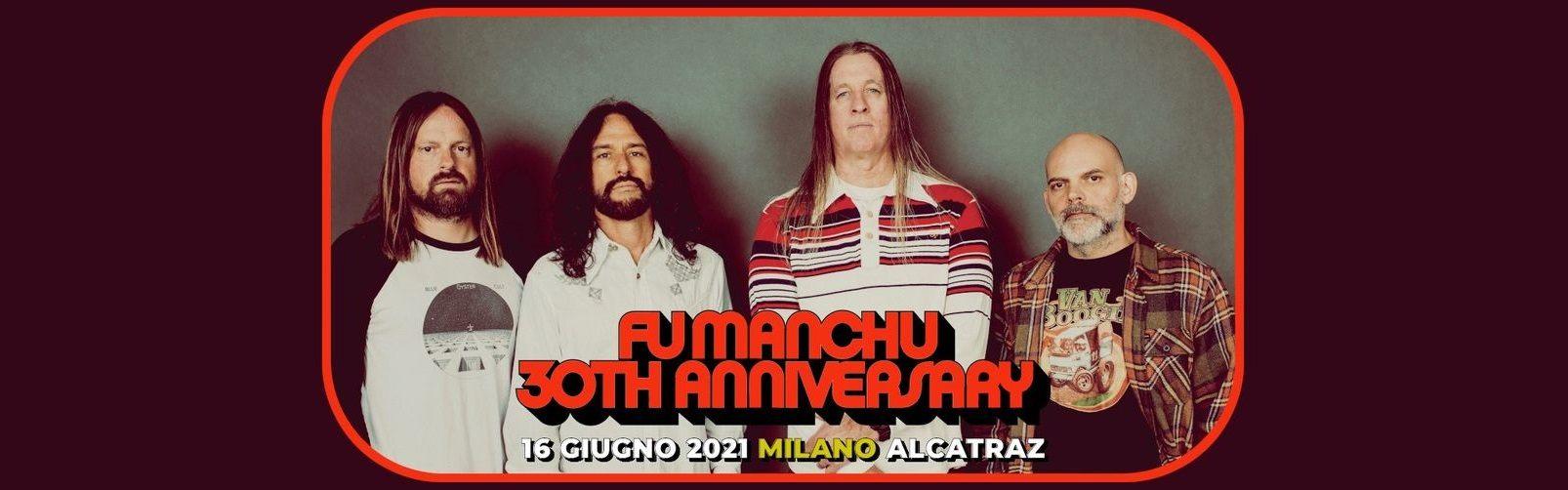 Fu Manchu biglietti concerto Alcatraz Milano 16/06/2021 tickets Mailticket | Notizie