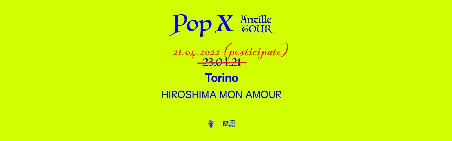 Pop X biglietti concerto evento Hiroshima Mon Amour Torino 21 aprile 2022   News Mailticket