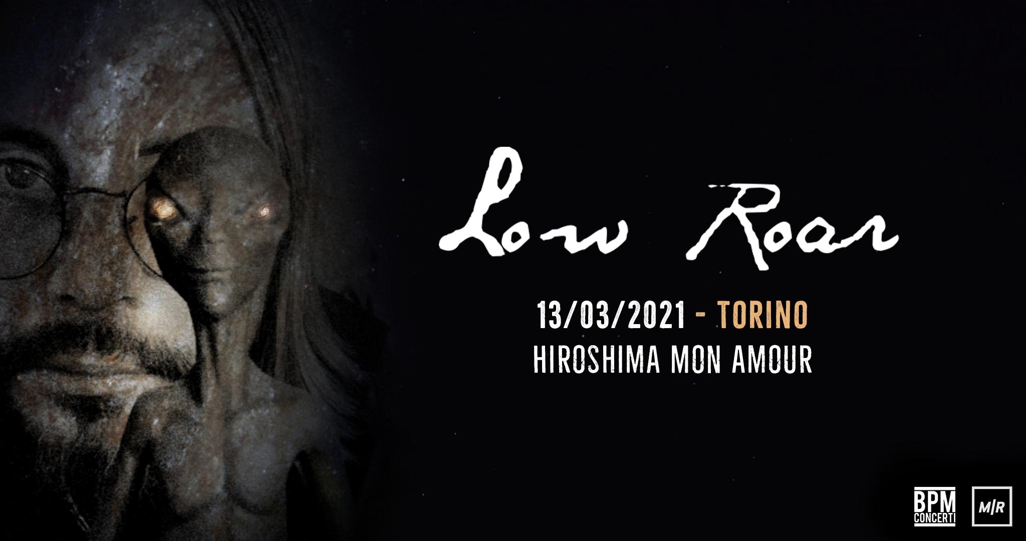 low roar biglietti concerti hiroshima mon amour torino 13 marzo 2021